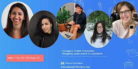 Women Techmakers-Waterloo: IWD21 Celebration   Courage to Create: Community tickets