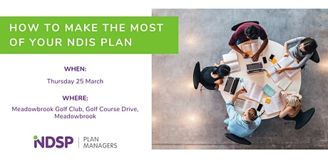 How to make the most of your NDIS Plan - info session Logan tickets