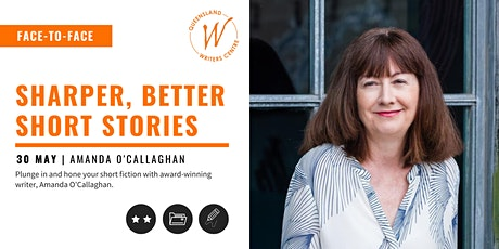 Sharper, Better Short Stories with Amanda O'Callaghan tickets