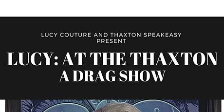 LUCY's Birthday at The Thaxton tickets