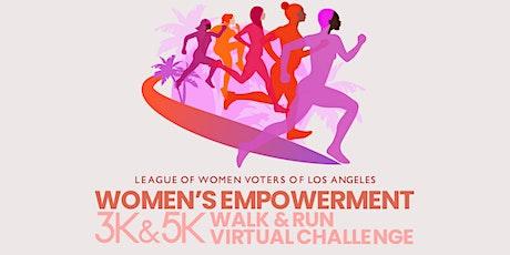 Women's Empowerment 3K&5K Walk & Run Virtual Challenge tickets