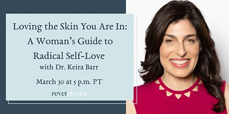 Loving the Skin You Are In: A Woman's Guide to Radical Self-Love tickets
