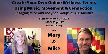 Create Your Own Online Wellness Events Using Music, Movement, & Connection tickets
