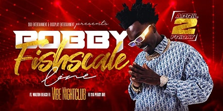 968 Entertainment & Biggplay Entertainment Presents Bobby Fishscale tickets