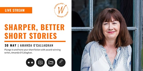LIVE STREAM: Sharper, Better Short Stories with Amanda O'Callaghan tickets