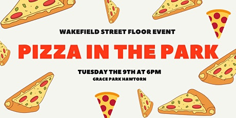 Wakefield Street - Pizza in the Park! tickets