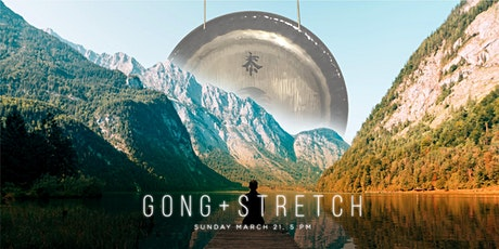 GONG + STRETCH  @ The Body Art Barn tickets