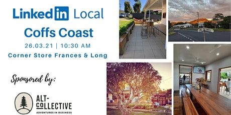 LinkedIn Local Coffs Coast March tickets