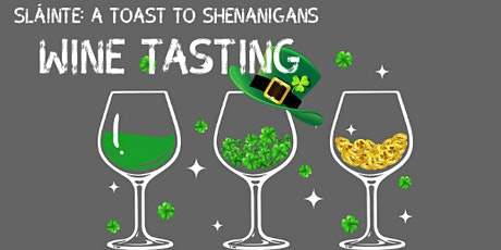 Sláinte: A toast to Shenanigans tickets