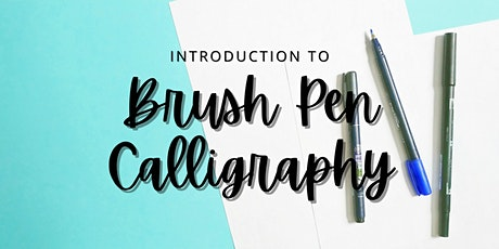 Introduction to Brush Pen Calligraphy - VIRTUAL - Toronto, Canada tickets