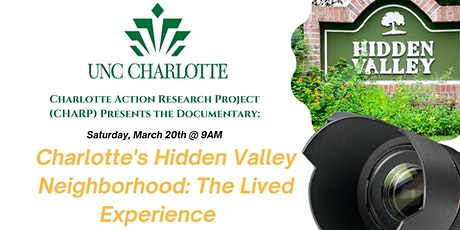Documentary: Charlotte's Hidden Valley Neighborhood - The Lived Experience tickets