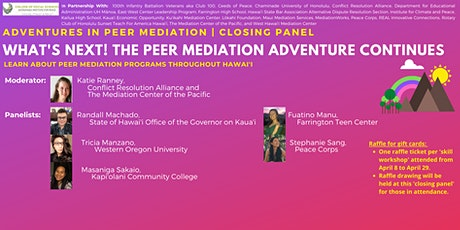 Adventures in Peer Mediation | What's Next! | Closing Panel tickets