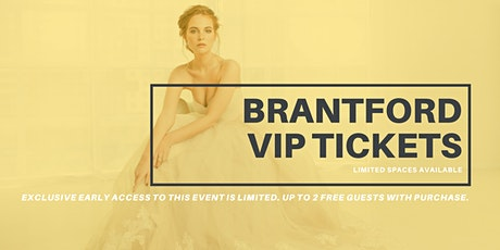 Brantford Pop Up Wedding Dress Sale VIP Early Access tickets