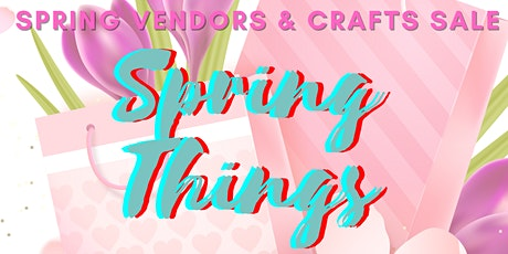 Spring Things Sale tickets