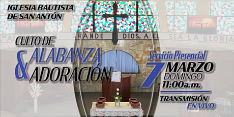 Culto de Alabanza y Adoración 7 de marzo de 2021 entradas