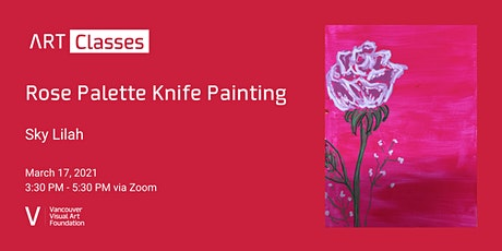 Rose Palette Knife Painting Art Class tickets