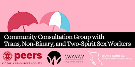 Trans, Non-binary, and Two-Spirit Sex Worker Community Consultation tickets