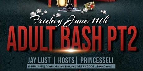 The Adult Bash (Part 2) tickets