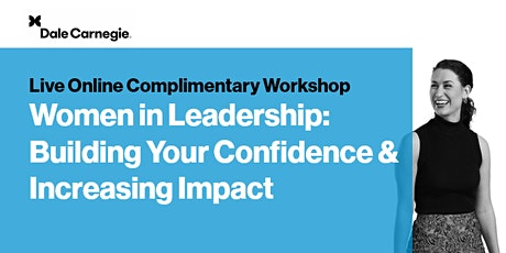 Women in Leadership: Building Your Confidence & Increasing Impact Workshop tickets