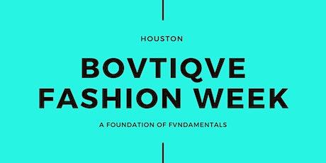 "Bovtiqve Fashion Week Vol 3  ""The Believe Tour"" Registration tickets"