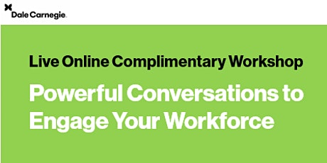 Powerful Conversations to Engage Your Workforce Workshop tickets