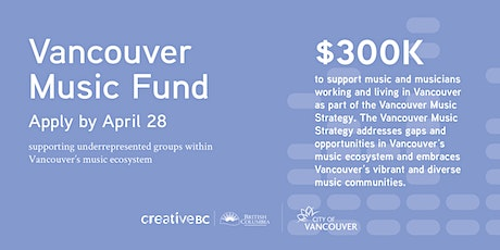 Vancouver Music Fund Info Session: 10  AM | Online tickets