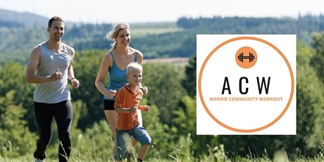 Airdrie Community Workout: Friends and Family  Fun  Run/Walk tickets