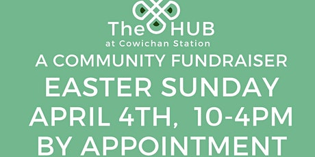 Easter Community Fundraiser for the HUB at Cowichan Station tickets