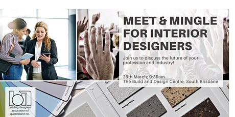 Meet & Mingle for Interior Designers tickets