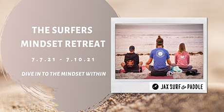 The Surfers Mindset Retreat tickets