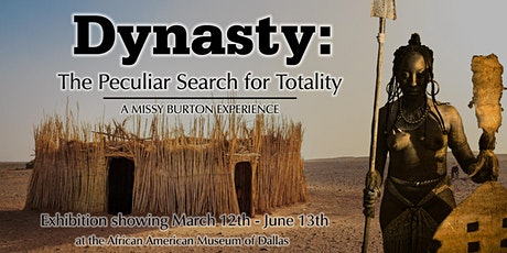 Dynasty: The Peculiar Search for Totality tickets