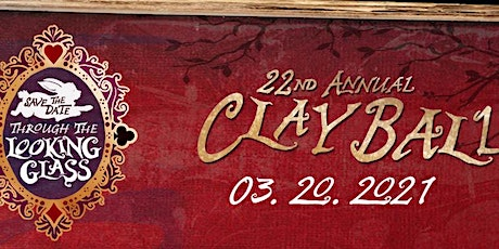 22nd Annual Clay Ball:  Through the Looking Glass tickets