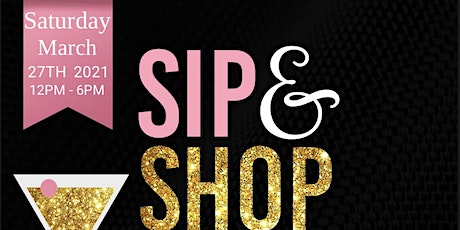 Spring Sip and Shop tickets