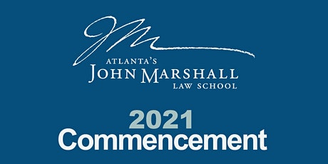 2021 Atlanta's John Marshall Law School Commencement tickets