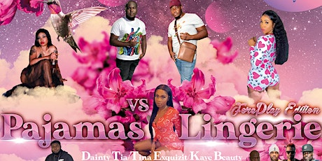 Pajamas vs Lingerie: ForePlay Edition tickets