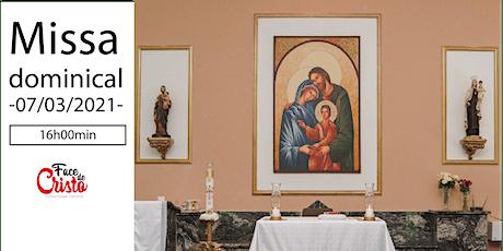 Missa Dominical - 07 de março - 16:00 ingressos
