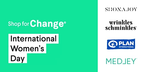 Shop For Change this International Women's Day tickets