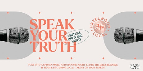 Speak Your Truth: Virtual Open Mic Night Tickets