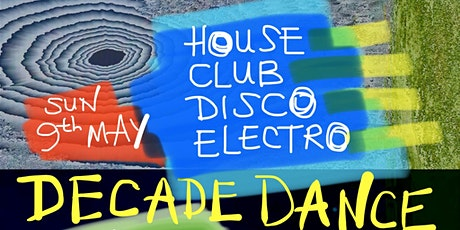 DECADE DANCE: Free Sunday Session Dance Party :) tickets