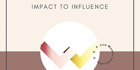 IMPACT TO INFLUENCE Virtual  Workshop tickets