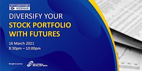 Bursa Malaysia Webinar: Diversify Your Stock Portfolio with Futures tickets