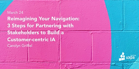 Reimagining your navigation: 3 steps to build a customer-centric IA tickets