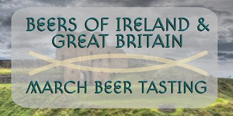 MARCH BEER TASTING: IRISH & BRITISH BREWS tickets
