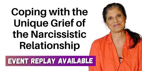 Coping with the Unique Grief of the Narcissistic Relationship biglietti