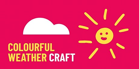 School Holiday Activity - Colourful Weather Craft tickets