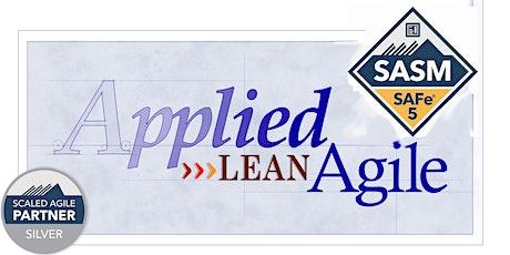 SAFe® Advanced  Scrum Master (SASM) 5.x, May 1-2 [Online]  By LA Guru tickets