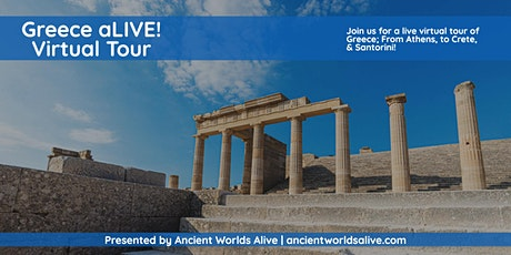 Greece aLIVE! An exhilarating virtual tour to Athens, Crete & Santorini tickets