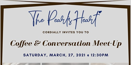 The Pearl's Heart Coffee & Conversation Meet-Up tickets