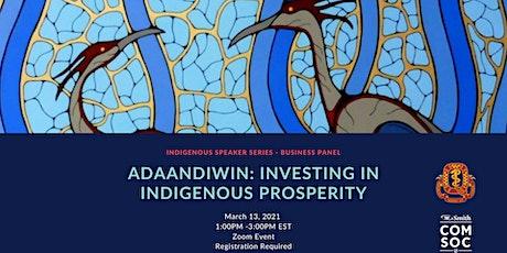 Adaandiwin: Investing in Indigenous Prosperity tickets