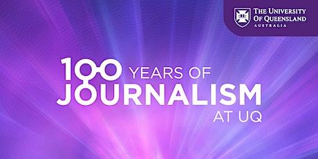 100 Years of UQ Journalism Celebration tickets